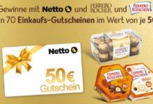 Jetzt Netto Einkaufsgutschein gewinnen Ferrero Gewinnspiel